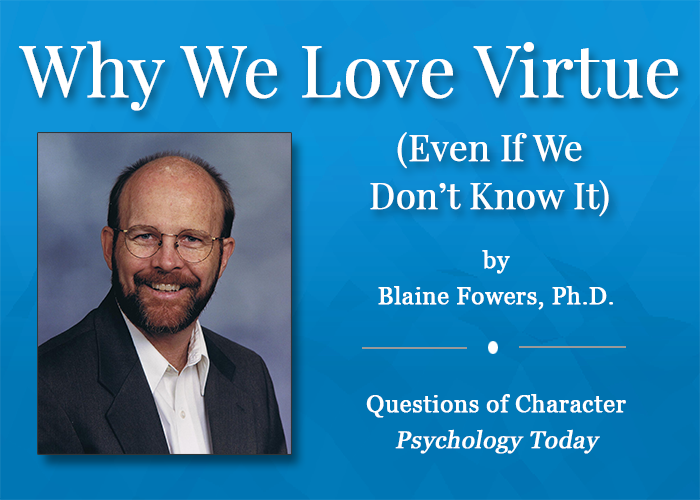 Fowers-why-we-love-virtue