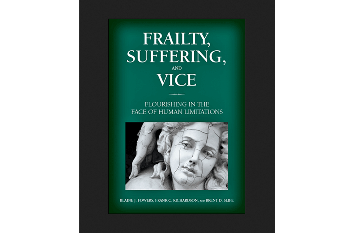 Fowers_frailty-suffering-vice